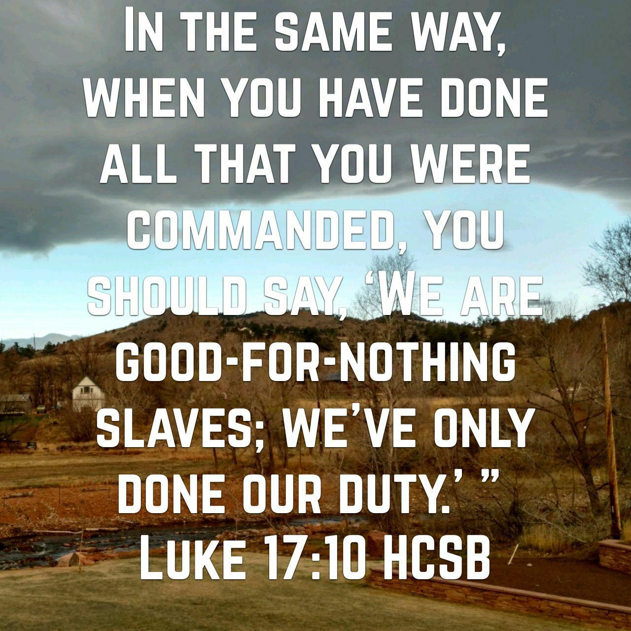 We Are Unworthy Servants